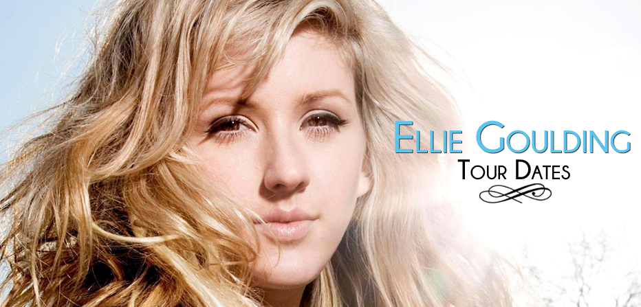 Ellie Goulding Tour 2020 Ellie Goulding Tour 2019   2020 | Tour Dates for all Ellie